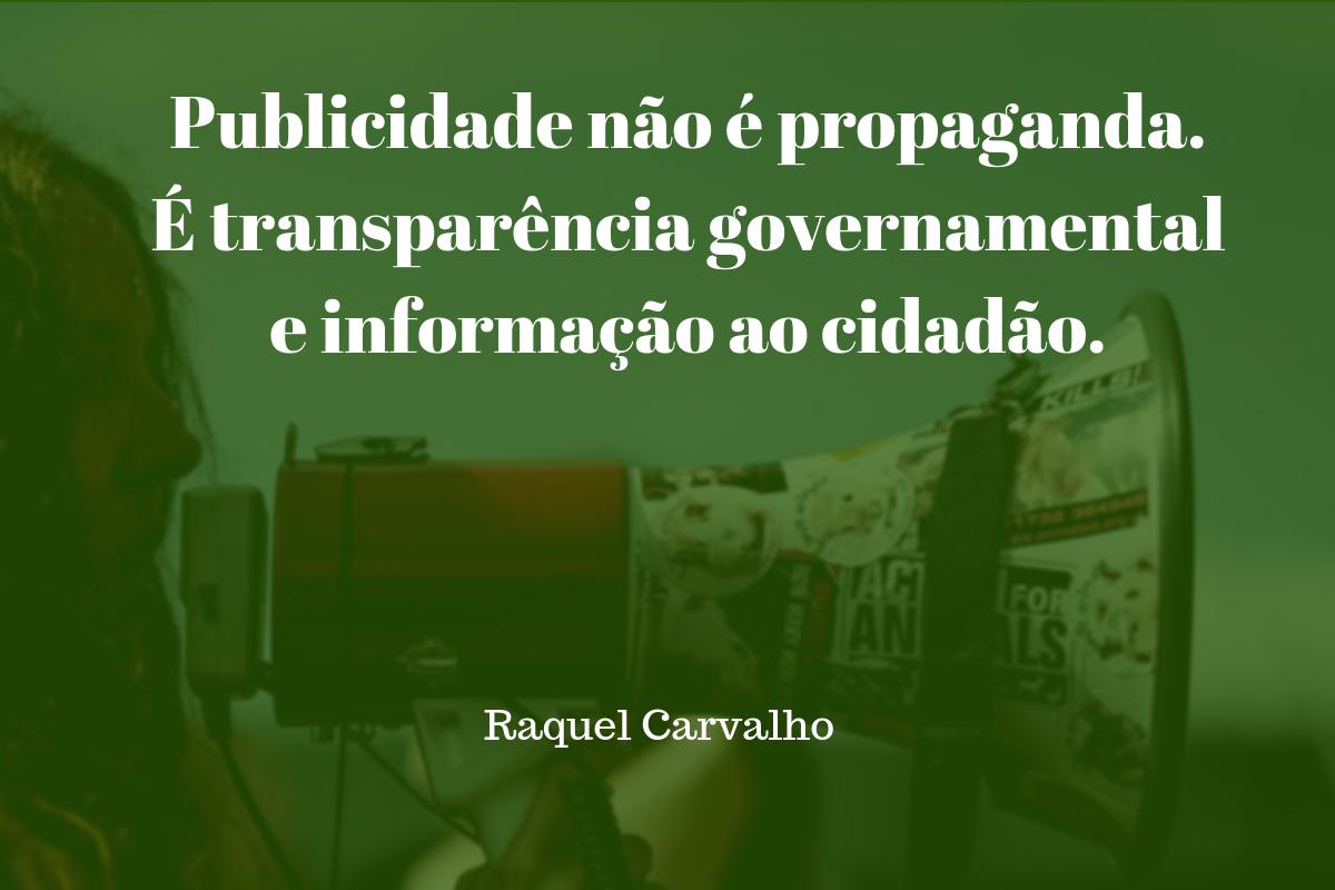 4ed921a86 Publicidade não é propaganda. É transparência governamental e informação ao  cidadão.